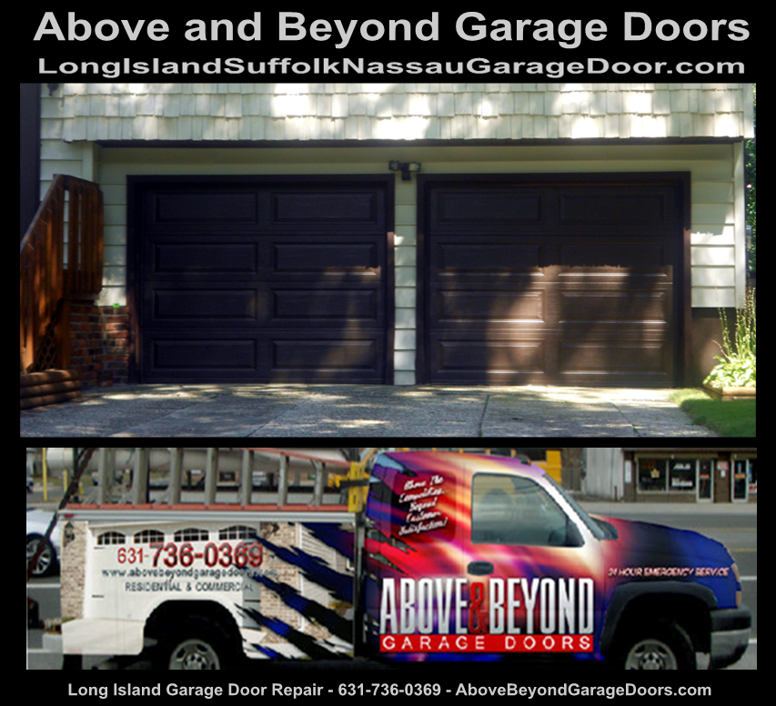 Long Island Suffolk Nassau Garage Door Repair-1* 88 * Above and Beyond Garage Door | Custom Garage Doors | Holbrook-Woodbury